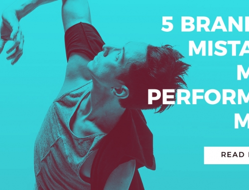 5 Branding Mistakes Most Performers Make