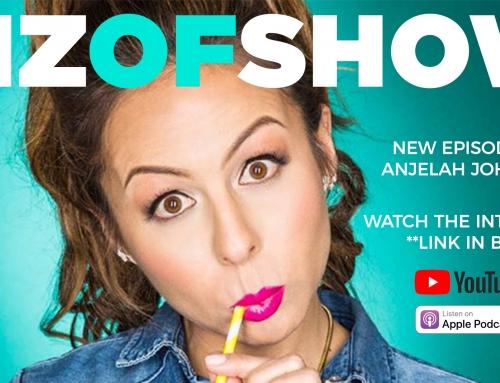 Biz Of Show Ep.3 – Anjelah Johnson's in the house!